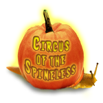 Circus of the Spineless – Spooktacular Edition!